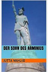 Der Sohn des Arminius (Kurzgeschichte) Kindle Ausgabe
