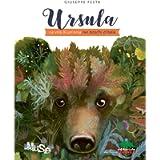 Ursula. La vita di un'orsa nei boschi d'Italia