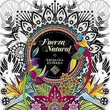 Fuerza Natural (Libro de colorear para adultos) (OBRAS DIVERSAS)