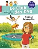 Le club des DYS : Angèle et le trampoline