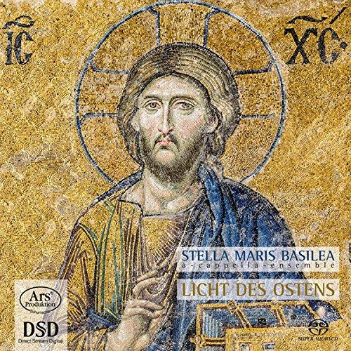 Licht des Ostens - Alte Geistliche Musik aus Osteuropa