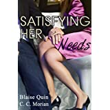Satisfying Her Needs: A Hotwife Revealed Story (Satisfying Her Needs Series Book 1) (English Edition)