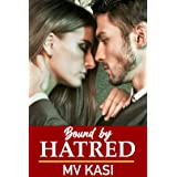 Bound by Hatred: Indian Billionaire Rival Romance