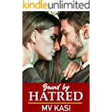 Bound by Hatred: A Billionaire Rival Indian Romance