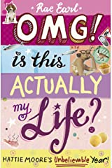 OMG! Is This Actually My Life? The Secret Diary of Hattie Moore Paperback