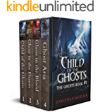 The Ghosts Omnibus One (The Ghosts Collections Book 1)