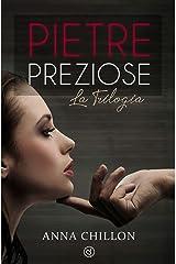 Pietre Preziose (Trilogia Completa) (Pietre Preziose - Trilogia) Formato Kindle