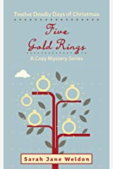 Five Gold Rings: Twelve Deadly Days of Christmas Kindle Edition