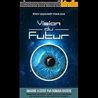 Vision du Futur: Le Cycle des Ombres