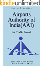 Airports Authority of India (AAI) - Junior Executive - Air Traffic Control: Previous Year Paper (With Answer Key)*