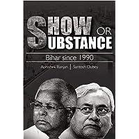 Show or Substance: Bihar Since 1990
