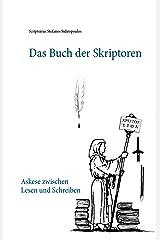 Das Buch der Skriptoren: Askese zwischen Lesen und Schreiben (German Edition) Kindle Edition