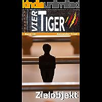 Vier Tiger: Zielobjekt: Band 19