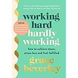 Working Hard, Hardly Working