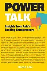Power Talk: Insights From Asia's Leading Entrepreneurs (Entrepreneurship)