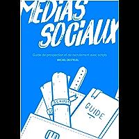 100 Scripts MLM Pour Démarcher Sans Effort Sur Les Réseaux Sociaux: Edition 2020 avec bonus