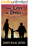 For Love of Daniel (English Edition)
