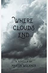 Where Clouds End: The Story of a Dark Soul (English Edition) Kindle Ausgabe
