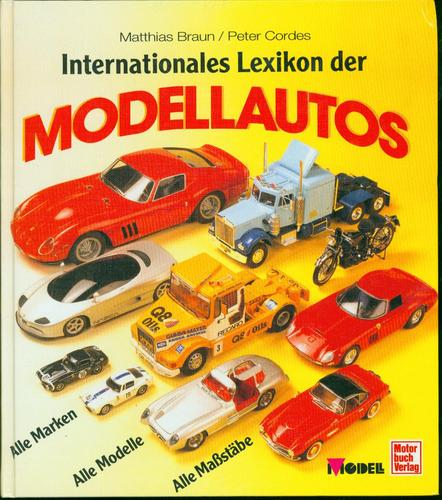 Internationales Lexikon der Modellautos