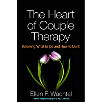 The Heart of Couple Therapy: Knowing What to Do and How to Do It (English Edition)