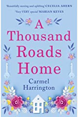 A Thousand Roads Home: The most gripping, heartwrenching page-turner of 2019 Kindle Edition