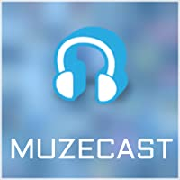 Muzecast Music Streamer and Player
