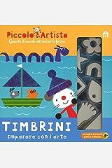 Timbrini. Imparare con l'arte. Piccolo artista. Ediz. a colori. Ediz. a spirale. Con gadget Turtleback