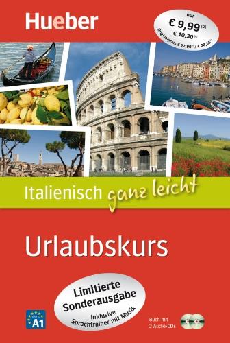 Italienisch ganz leicht Urlaubskurs – Limitierte Sonderausgabe: inklusive Sprachtrainer mit Musik / Paket
