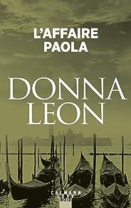 L'Affaire Paola (Les enquêtes du Commissaire Brunetti t. 8)