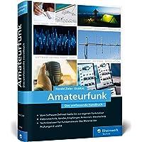 Amateurfunk: Das umfassende Handbuch für alle Funkamateure. Grundlagen, Technik, Funkpraxis. Über 650 Seiten, komplett…