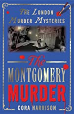 The Montgomery Murder (The London Murder Mysteries)