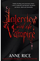 Interview With The Vampire: Number 1 in series (Vampire Chronicles) Paperback