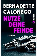 Nutze deine Feinde (Bloomsbury Berlin) Kindle Ausgabe