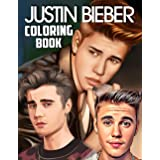 Justin Bieber Coloring Book: Special Bunch Of Justin Bieber Illustrations With Good Layout For All Fans. A Lot Of Flawless Ju