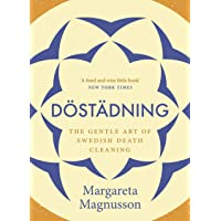 Dostadning: The Gentle Art of Swedish Death Cleaning
