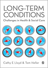 Long-Term Conditions: Challenges in Health & Social Care
