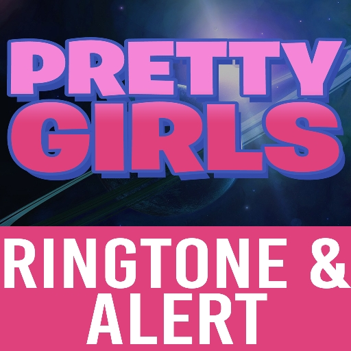 Pretty Girls Ringtone & Alert