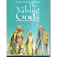 The Viking Gods: Pagan Myths of the Nordic Peoples