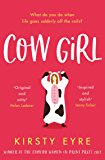 Cow Girl: the perfect funny and feelgood love story for 2020
