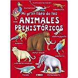 Mi gran libro de los animales prehistóricos