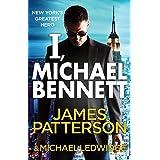 I, Michael Bennett: (Michael Bennett 5): (Michael Bennett 5). A brilliant New York crime thriller
