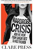 Wardrobe Crisis: How We Went from Sunday Best to Fast Fashion