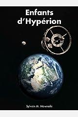 Enfants d'Hypérion (Mémoires des Titans t. 1) Format Kindle