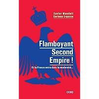 Flamboyant Second Empire ! Et la France entra dans la modernité...: Et la France entra dans la modernité...