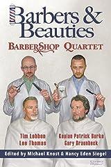 Barbers & Beauties Kindle Edition