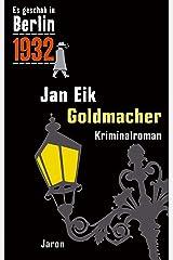 Goldmacher: Kappes 12. Fall. Kriminalroman (Es geschah in Berlin) Kindle Ausgabe