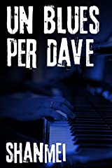 Un blues per Dave Formato Kindle