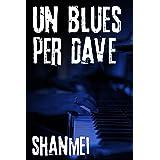 Un blues per Dave