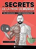 Les secrets de la prise de muscle - Tout savoir sur la prise de masse musculaire