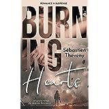 BURNING HEARTS: Une romance à suspense